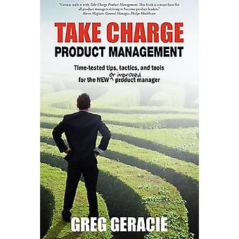 Take Charge Product Management by Geracie & Greg