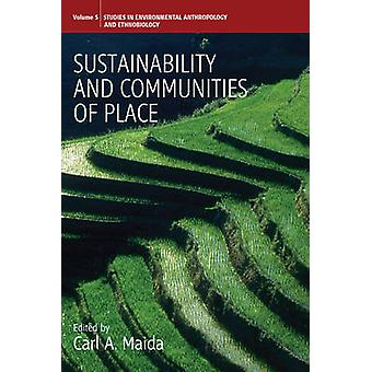 Sustainability and Communities of Place by Carl Maida