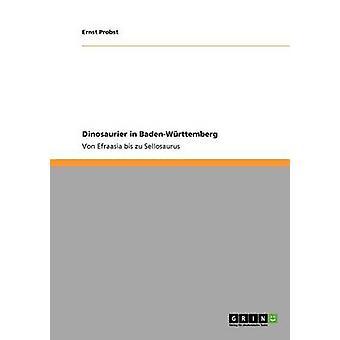 Dinosaurier i BadenWrttemberg av Probst & Ernst