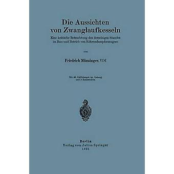 Mueren Aussichten von Zwanglaufkesseln por Mnzinger y Friedrich