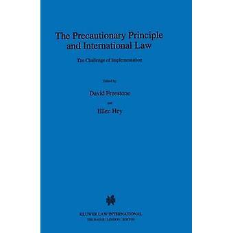 Het voorzorgsbeginsel en het internationaal recht de uitdaging door Freestone & David
