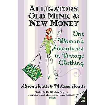 Alligators - Old Mink & New Money  - One Woman's Adventures in Vintage