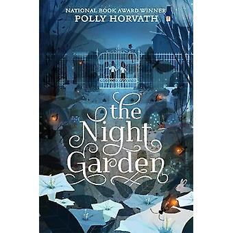 The Night Garden by Polly Horvath - 9780374304522 Book