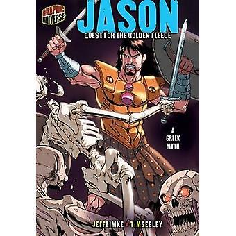Jason - Quest for the Golden Fleece - a Greek Myth by Jeff Limke - Tim