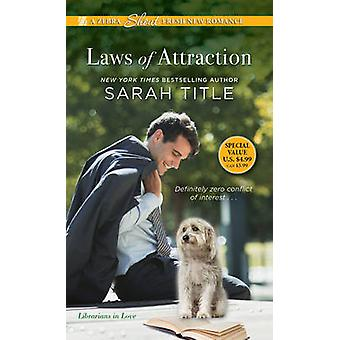 Laws of Attraction by Sarah Title - 9781420141870 Book