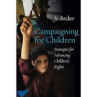 Campaigning for Children - Strategies for Advancing Children's Rights