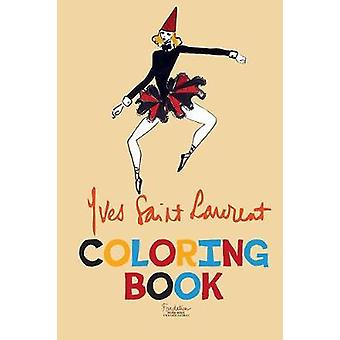 Yves Saint Laurent Coloring Book by Yves Saint Laurent - 978155152639