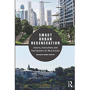 Smart kaupunkialueiden elvyttämiseen: Visioita, instituutioissa sekä mekanismeissa Real Estate