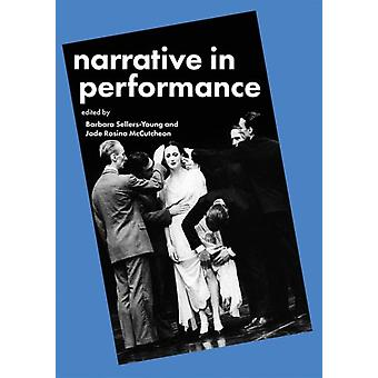 Narrative in Performance by Barbara SellersYoung
