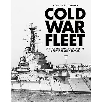 Cold War Fleet by Clive Taylor