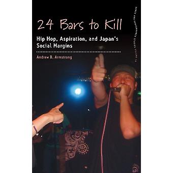 24 Bars to Kill by Andrew B Armstrong