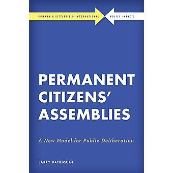Permanent Citizens Assemblies by Larry Patriquin