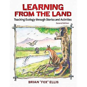Learning from the Land - Teaching Ecology Through Stories and Activiti