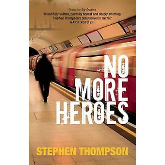 No More Heroes by Thompson & Stephen