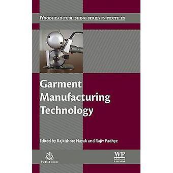 Garment Manufacturing Technology by Nayak & Rajkishore