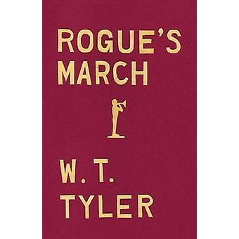 Rogues March by Tyler & W. T.