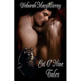 Cat O Nine Tales by Macgillivray & Deborah