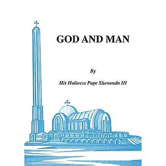 God and Man by Shenouda III & H. H.Pope