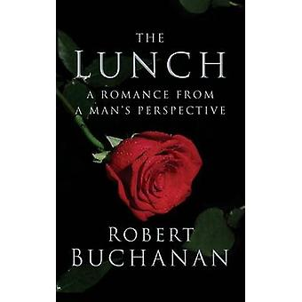 The Lunch by Buchanan & Robert