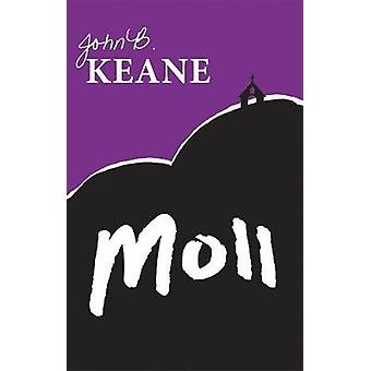 Moll by Keane & John B.
