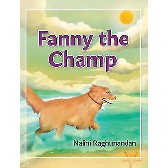 Fanny The Champ by Raghunandan & Nalini