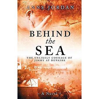 Behind the Sea by Jordan & Anne