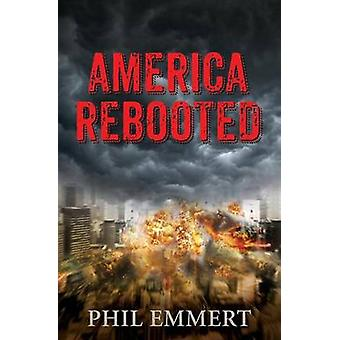 America Rebooted by Emmert & Phil