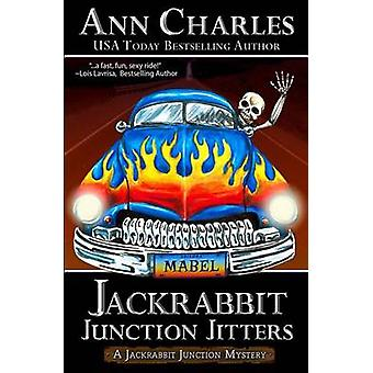 Jackrabbit Junction Jitters by Charles & Ann