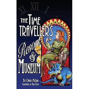 The Time Travellers Resort and Museum by McLain & David