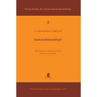 Immunohmatologie by Scheiffarth & Friedrich