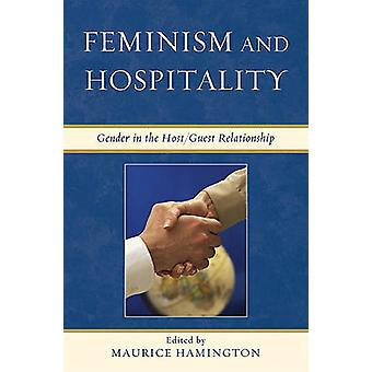 Feminism and Hospitality Gender in the HostGuest Relationship by Hamington & Maurice