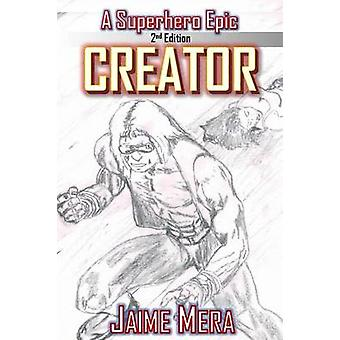 Creator A Superhero Epic edition 2 by Mera & Jaime