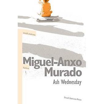 Ash Wednesday by Murado & MiguelAnxo