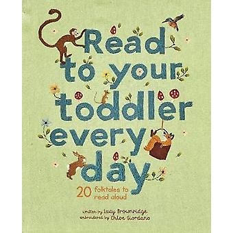 Read to Your Toddler Every Day by Chloe Giordano - 9780711247413 Book