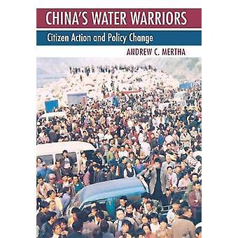 לוחמי המים של סין ' s-פעולה אזרחית ושינוי מדיניות על ידי אנדרו C.