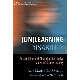 (Un)Learning Disability - Recognizing and Changing Restrictive Views o