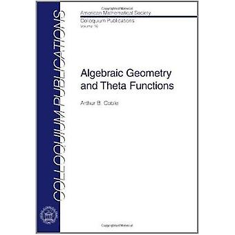 Algebraic Geometry and Theta Functions - 9780821846025 Book