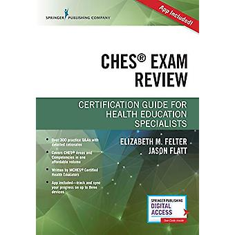 Certified Health Education Specialist (CHES) Exam Study Guide by Eliz