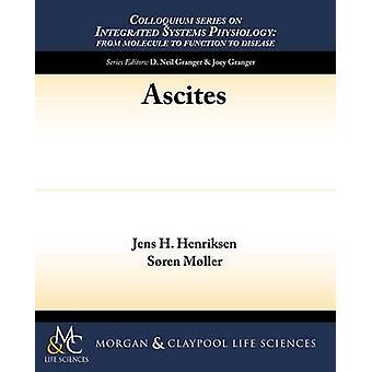 Ascites by Jens H Henriksen - Soren Moller - 9781615045662 Book