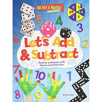 Let's Add & Subtract - Practice and Learn with Game and Activities