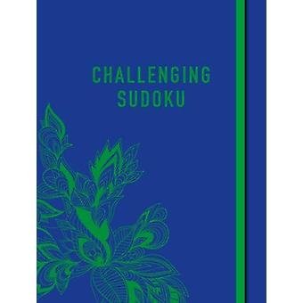 Challenging Sudoku by Eric Saunders - 9781838576677 Book