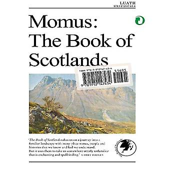 "The Book of Scotlands by ""Momus"" - 9781912147434 Book"