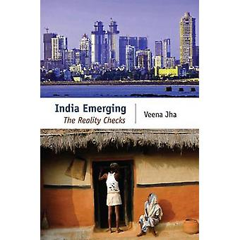 India Emerging - The Reality Checks by Veena Jha - 9788171889525 Book