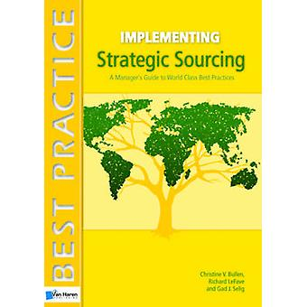 Implementing Strategic Sourcing by Gad J. Selig - 9789087535797 Book