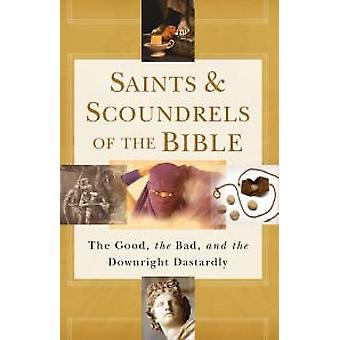 Saints & Scoundrels of the Bible - 9781501115325 Book