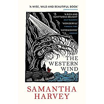 The Western Wind by Samantha Harvey - 9781784708030 Book