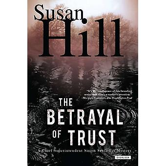 The Betrayal of Trust - A Simon Serailler Mystery by Susan Hill - 9781