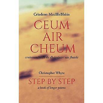 Ceum air Cheum by Crisdean MacIlleBhain - 9781789070170 Book