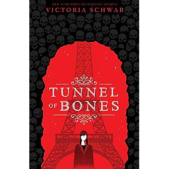 Tunnel of Bones (City of Ghosts #2) by Victoria Schwab - 978140719693