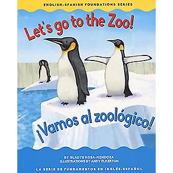 Let's Go to the Zoo by Gladys Rosa Mendoza - 9781945296048 Book